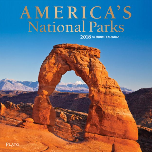 America's National Parks 2018 Square Wall Calendar Front Cover - Plato Calendars All Rights Reserved