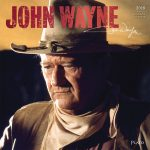 John Wayne 2018 Square Wall Calendar Front Cover - Plato Calendars All Rights Reserved